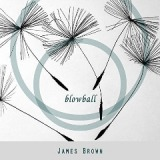 Blowball Lyrics James Brown