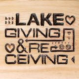 Giving And Receiving Lyrics Lake