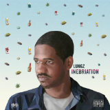 Inebriation (Mixtape) Lyrics Lungz
