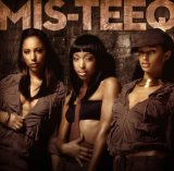 Miscellaneous Lyrics Mis-Teeq feat. Asher D & Harvey of So Solid Crew