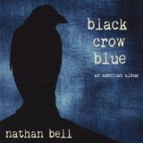 Black Crow Blue Lyrics Nathan Bell