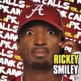 Rickey Smiley Prank Calls, Vol. 6 Lyrics Rickey Smiley