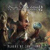 Plague of Conscience Lyrics Savage Messiah