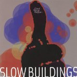 Good Things Happen Lyrics Slow Buildings
