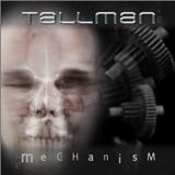 Mechanism Lyrics Tallman