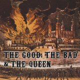 Miscellaneous Lyrics The Good, The Bad And The Queen