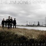 The Savage Heart Lyrics The Jim Jones Revue