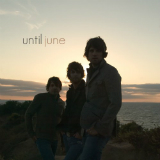 Until June Lyrics Until June