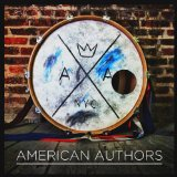 American Authors (EP) Lyrics American Authors