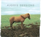 Audrye Sessions Lyrics Audrye Sessions