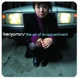 The Art Of Disappointment Lyrics Benjamins