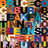 Breakfast In New Orleans, Dinner In Timbuktu Lyrics Bruce Cockburn