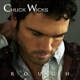 Rough (EP) Lyrics Chuck Wicks