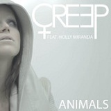 Animals (Single) Lyrics Creep