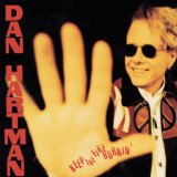 Keep the Fire Burnin' Lyrics Dan Hartman