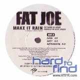 Make It Rain (Single) Lyrics Fat Joe