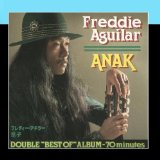 Anak Lyrics Freddie Aguilar