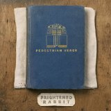 Pedestrian Verse Lyrics Frightened Rabbit