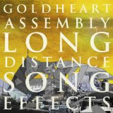 Long Distance Song Effects Lyrics Goldheart Assembly