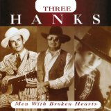 Three Hanks: Men with Broken Hearts Lyrics Hank Williams, Jr.