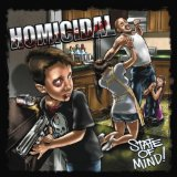 State Of Mind! Lyrics Homicidal