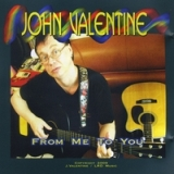 From Me To You Lyrics John Valentine & Lance Reegan-Diehl