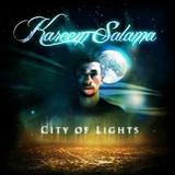 City Of Lights Lyrics Kareem Salama