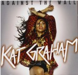 Against the Wall Lyrics Kat Graham