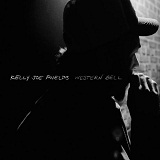Western Bell Lyrics Kelly Joe Phelps