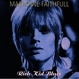 Rich Kid Blues Lyrics Marianne Faithfull