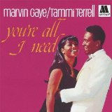 You're All I Need Lyrics Marvin Gaye & Tammi Terrell