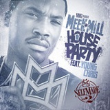 House Party (Single) Lyrics Meek Mill