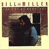 The Art Of Survival Lyrics Miller Bill