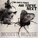 No One's First And You're Next (EP) Lyrics Modest Mouse