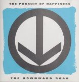Downward Road Lyrics Pursuit Of Happiness