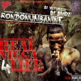 Real Nigga 4 Life (Mixtape) Lyrics RondoNumbaNine