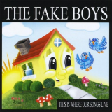 This Is Where Our Songs Live Lyrics The Fake Boys