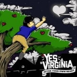 After Your Own Heart Lyrics Yes Virginia
