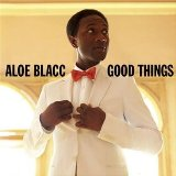 Good Things Lyrics Aloe Blacc