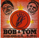 Miscellaneous Lyrics Bob And Tom