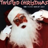 Twisted Christmas Lyrics Bob Rivers
