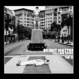 Falling Down (EP) Lyrics Bright Matter