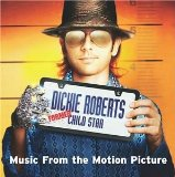 Dickie Roberts: Soundtrack Lyrics Dickie Roberts Soundtrack
