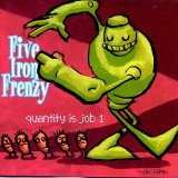 Quantity Is Job 1 EP Lyrics Five Iron Frenzy