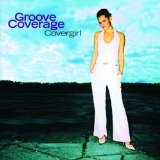 Cover Girl Lyrics Groove Coverage