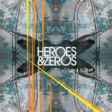 Ghostly Kisses Lyrics Heroes & Zeros