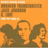 Some Live Songs EP Lyrics Jack Johnson