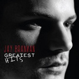 Greatest Hits (Single) Lyrics Jay Brannan