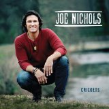 Crickets  Lyrics Joe Nichols