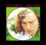Astral Weeks Lyrics Morrison Van